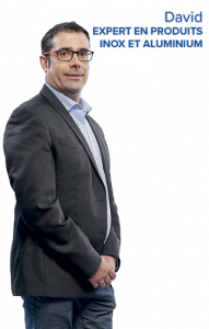 David, expert en produits inox et aluminium